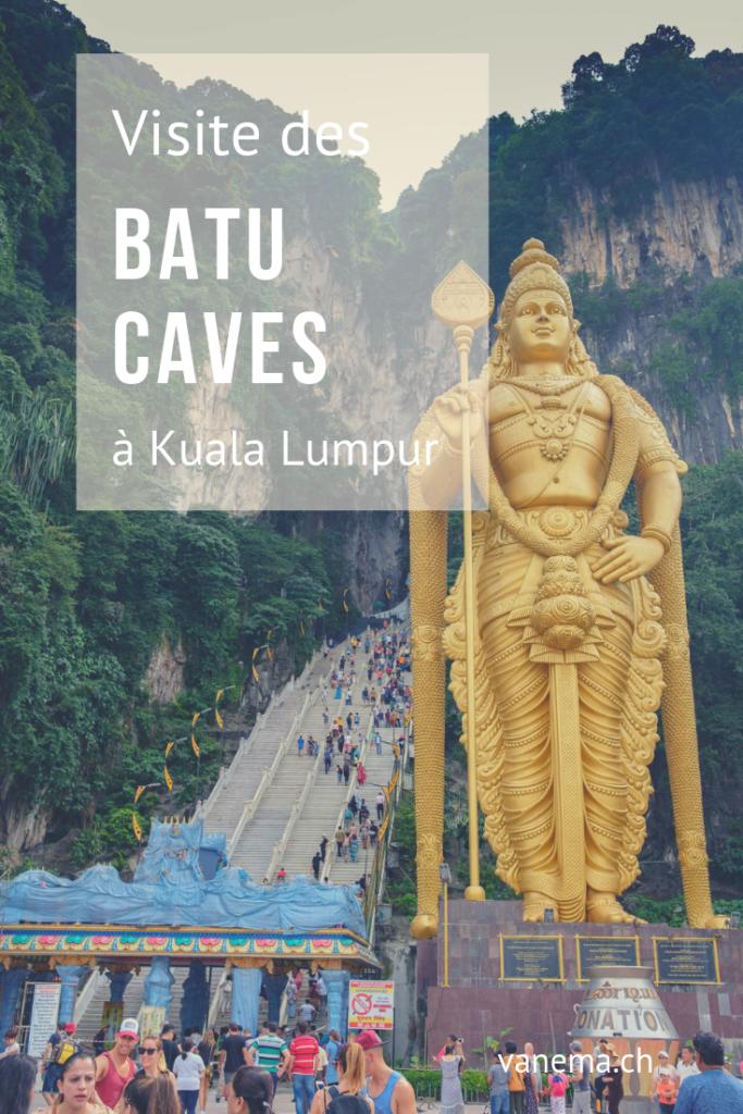 Visite des Batu Caves à Kuala Lumpur