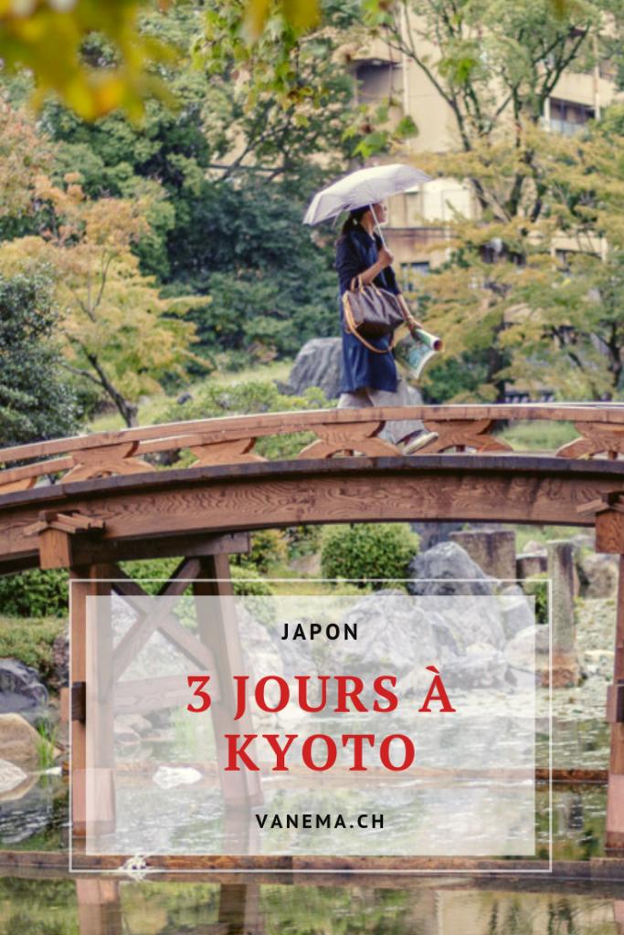 Visiter Kyoto en 3 jours : que faire et que voir ?